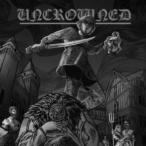 UNCROWNED Digipack CD Disponible